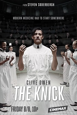 The Knick promotional poster
